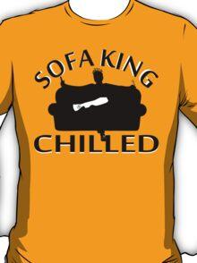 Sofa King Chilled T-Shirt
