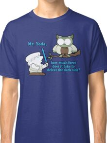 The galaxy may never know. Classic T-Shirt