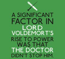 The Significant Factor of the Dark Lord was the Doctor