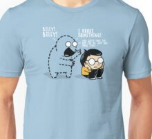 Worst Imaginary Friend EVER. Unisex T-Shirt