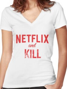Netflix and Kill - White Edition Women's Fitted V-Neck T-Shirt