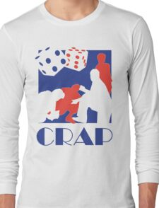 Crap Long Sleeve T-Shirt