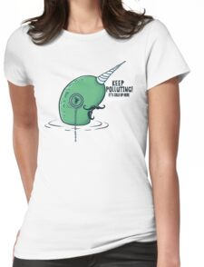 Evil Narwhal Favors Global Warming Womens Fitted T-Shirt