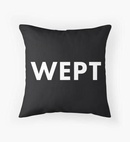 Swear Pillow - Wept Throw Pillow