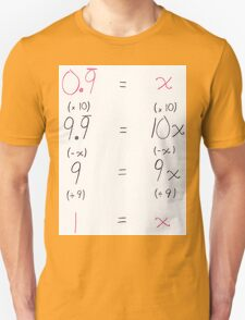 0.9 Repeating Equals 1 T-Shirt