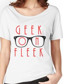 Geek on Fleek Women's Relaxed Fit T-Shirt