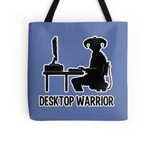 Desktop Warrior Tote Bag