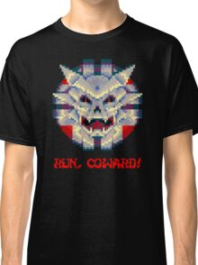 Run Coward! Classic T-Shirt