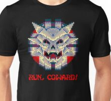 Run Coward! Unisex T-Shirt