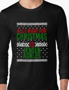 All I Want For Christmas (Jensen Ackles) Long Sleeve T-Shirt