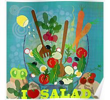 I love salad Poster