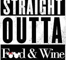 Straight Outta Epcot Food and Wine by yaney85