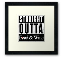 Straight Outta Epcot Food and Wine Framed Print