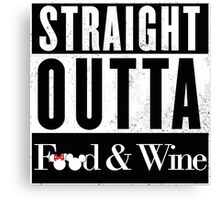 Straight Outta Epcot Food and Wine Canvas Print