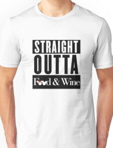 Straight Outta Epcot Food and Wine Unisex T-Shirt