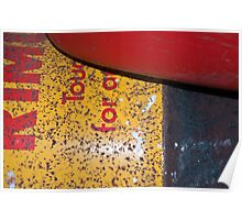 Rusty Oil Tank and A Plastic Basin Poster