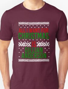 All I Want For Christmas (Gillian Anderson) Unisex T-Shirt