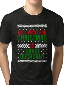 All I Want For Christmas (David Duchovny) Tri-blend T-Shirt