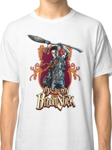 THIS IS MY BROOMSTICK!!! Classic T-Shirt