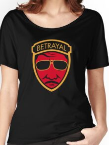 Betrayal Women's Relaxed Fit T-Shirt