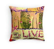 We Support LIFE Throw Pillow