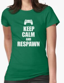 Gamer, Keep calm and... respawn! Womens Fitted T-Shirt
