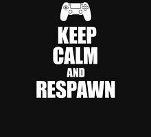 Gamer, Keep calm and... respawn! T-Shirt