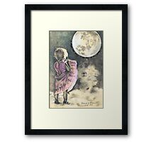 I hope one day I'll fly to the moon ... Framed Print