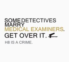 Some Detectives Marry Medical Examiners by msanimanga