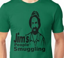 Jims People Smuggling Unisex T-Shirt