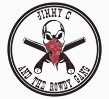 Jimmy C and the Rowdy Gang 2 by DarkRaven