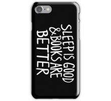 Books Are Better iPhone Case/Skin