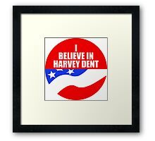 I Believe In Harvey Dent - Batman Dark Knight Political Logo Framed Print