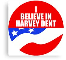 I Believe In Harvey Dent - Batman Dark Knight Political Logo Canvas Print