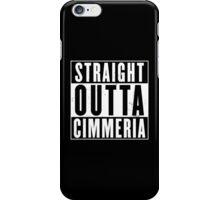 Straight Outta Cimmeria iPhone Case/Skin