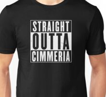 Straight Outta Cimmeria Unisex T-Shirt