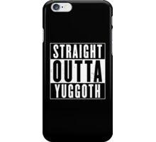 Straight Outta Yuggoth iPhone Case/Skin