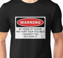 Warning Sense of Humor Unisex T-Shirt
