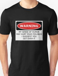 Warning Sense of Humor T-Shirt
