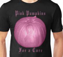 ♂ ♀❤ 。◕‿◕。 ☀ ツPink Pumpkins For A Cure T-Shirt (Cancer Awareness)♂ ♀❤ 。◕‿◕。 ☀ ツ Unisex T-Shirt