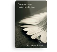 Just Know I Care Metal Print