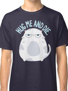 Cats Hate Hugs Classic T-Shirt
