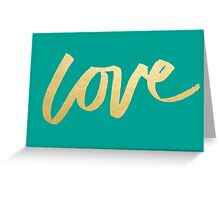 Love Gold Turquoise Brush Type Greeting Card
