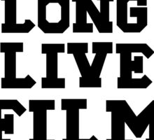 Long Live Film Sticker