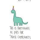 Partysaurus by twisteddoodles