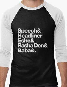 Homage to Speech & Headliner of Arrested Development Men's Baseball ¾ T-Shirt