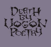 Death By Vogon Poetry Black Alternate  by snotdrive