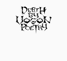 Death By Vogon Poetry Black Alternate  Unisex T-Shirt