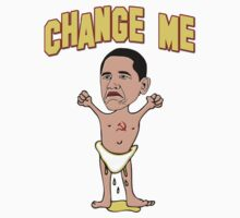 "Obama ""Change Me"" Baby by gleekgirl"