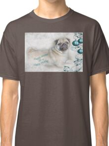 Puggly Wishes for a Happy Holiday ~ Greeting Card Classic T-Shirt
